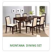 MONTANA  DINING SET